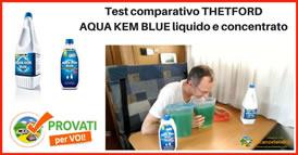 test comparativo disgregante acqua kem blue liquido concentrato thetford 274s